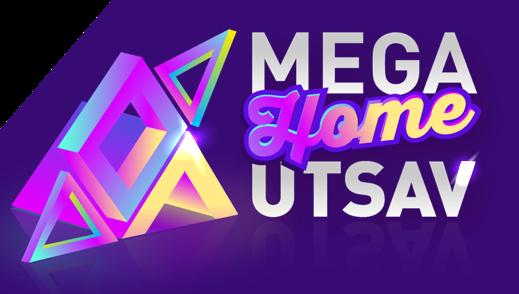 MEGA HOME UTSAV 70ct-15nov 202
